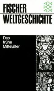 book cover of Das frühe Mittelalter by Jan Dhondt
