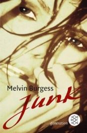 book cover of Junk by Melvin Burgess