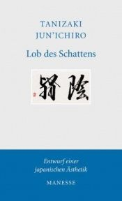 book cover of Lob des Schattens by J. Tanizaki