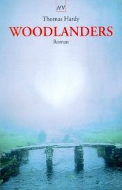 book cover of Die Woodlanders by Thomas Hardy