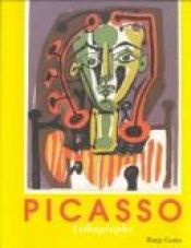 book cover of Die Lithographie by Pablo Picasso