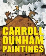 book cover of Carroll Dunham : paintings by Carroll Dunham