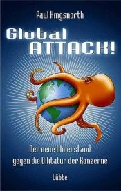 book cover of Global Attack by Paul Kingsnorth
