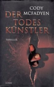 book cover of Der Todeskünstler by Cody McFadyen