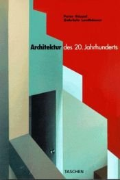 book cover of Architektura 20. století by Peter Gossel
