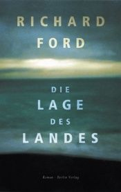 book cover of Die Lage des Landes by Richard Ford