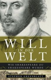 book cover of Will in der Welt by Stephen Greenblatt