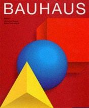 book cover of Bauhaus by VariosJeannine Fiedler y Peter Frirrabend (Editores)