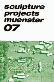 book cover of Sculpture Projects Muenster 07 by Frank Fragenberg