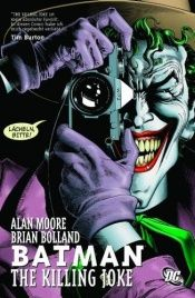 book cover of Batman: The Killing Joke by Alan Moore|Bill Finger|Brian Bolland