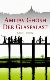 book cover of The Glass Palace by Amitav Ghosh