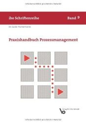 book cover of Praxishandbuch Prozessmanagement by Guido Fischermanns