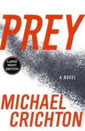 book cover of Prey by Michael Crichton