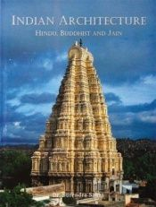 book cover of Indian Architecture: Hindu, Buddhist and Jain by Surendra Shai