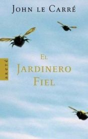 book cover of El jardinero fiel by John le Carré