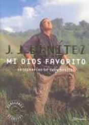 book cover of Mi Dios Favorito by J. J. Benitez