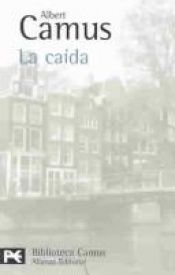 book cover of La caída by Albert Camus