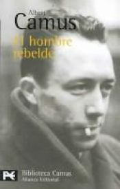 book cover of El hombre rebelde by Albert Camus
