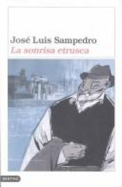 book cover of Il sorriso etrusco by José Luis Sampedro