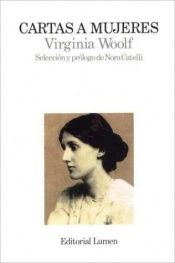 book cover of Cartas a Mujeres by Virginia Woolf