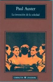book cover of La invención de la soledad by Paul Auster