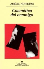 book cover of Cosmetica del nemico by Amélie Nothomb