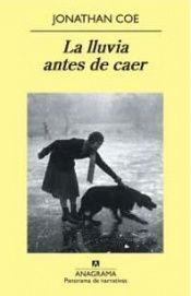 book cover of La Lluvia antes de caer by Jonathan Coe