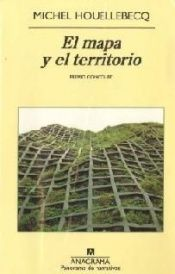 book cover of El mapa y el territorio by Michel Houellebecq