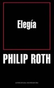 book cover of Elegía by Philip Roth