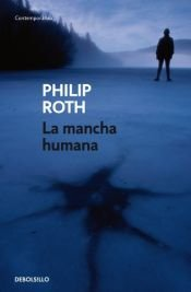book cover of La mancha humana by Philip Roth