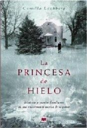 book cover of La princesa de hielo by Camilla Lackberg