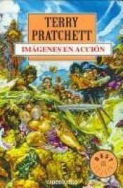 book cover of Imágenes en acción by Terry Pratchett