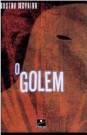 book cover of Golem, O by Gustav Meyrink