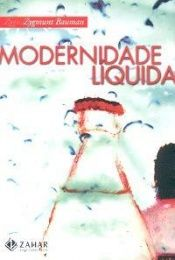 book cover of Modernidade Líquida by Zigmund Baumman