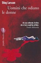 book cover of Uomini che odiano le donne by Stieg Larsson