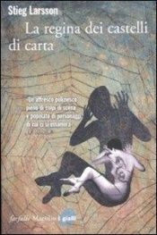 book cover of La regina dei castelli di carta by Stieg Larsson