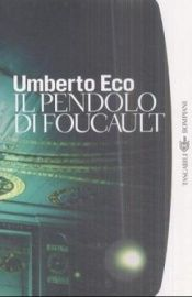 book cover of Il pendolo di Foucault by Umberto Eco