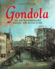 book cover of Gondola: An Extraordinary Naval Architecture by Carlo Donatelli