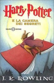 book cover of Harry Potter e la camera dei segreti by J. K. Rowling