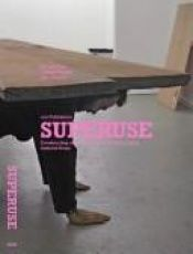 book cover of Superuse - Constructing New Buildings from salvaged surplus Materials by edited