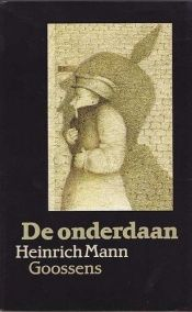 book cover of De onderdaan by Heinrich Mann