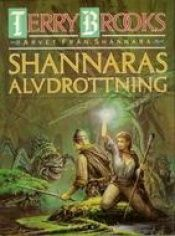 book cover of Shannaras alvdrottning by Terry Brooks