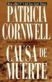 book cover of Causa De Muerte by Patricia Cornwell