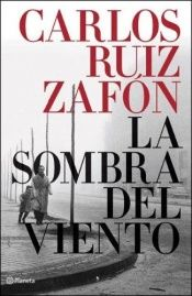 book cover of La sombra del viento by Carlos Ruiz Zafón