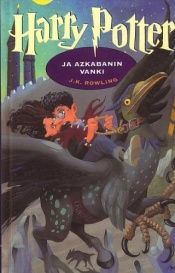 book cover of Harry Potter ja Azkabanin vanki by J. K. Rowling