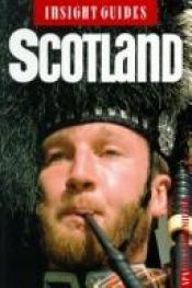 book cover of Scotland Insight Guide (Insight Guides) by Not Stated
