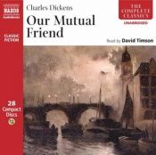 book cover of Our Mutual Friend (audiobook, narrated by David Timson) by 查尔斯·狄更斯