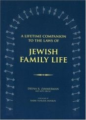 book cover of A Lifetime Companion to the Laws of Jewish Fa by Deena R. Zimmerman
