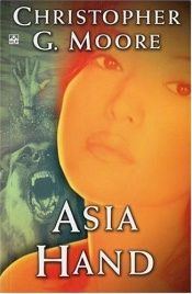 book cover of Asia hand by Christopher G. Moore