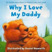 book cover of Why I Love My Daddy by unknown author